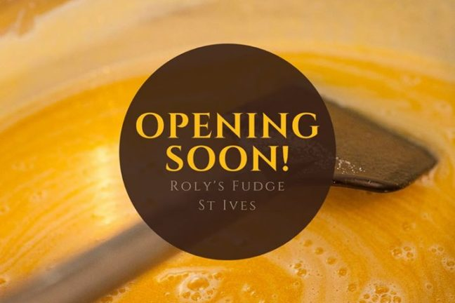 Roly's Fudge St Ives Opening Soon