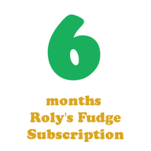 6 months fudge subscription